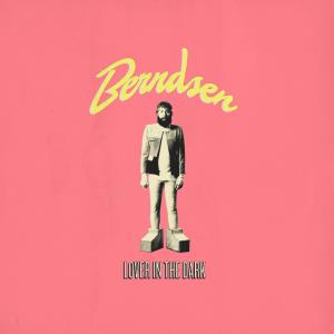Berndsen - Lover in the Dark