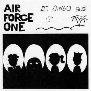 Dj Dingo Susi - Air Force One