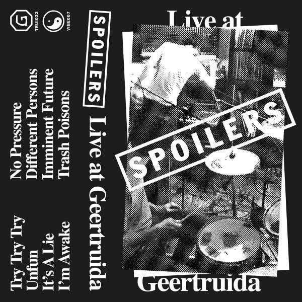 Spoilers - Live at Geertruida
