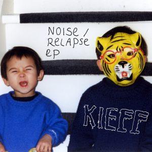 KIEFF - Noise - Relapse EP