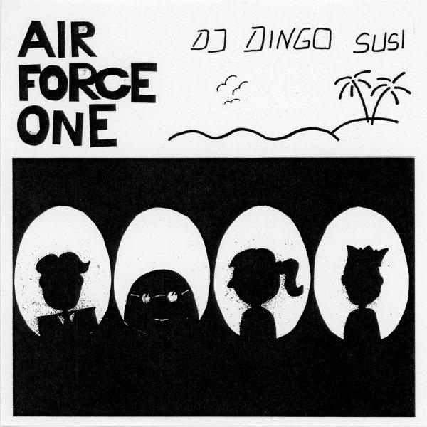 Dj Dingo Susi - Air Force One