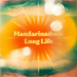 mandarinaduck - Long Life